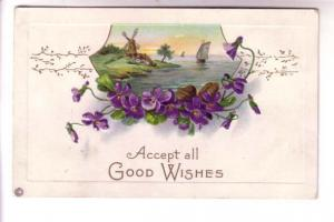 Embossed, Windmill, Sailboat, Violets, Good Wishes, Stecher Litho Series 527B...