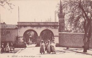 Sétif , Algeria , 00-10s : La Porte d'Alger