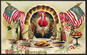 A Merry Thanksgiving Patriotic Turkey Flags & Dinner Used c1909