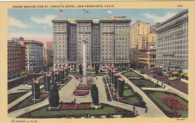 California San Francisco Union Square and St Francis Hotel