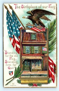 Postcard Patriotic Birthplace of Our Flag Betsy Ross House Chapman 1909 B40