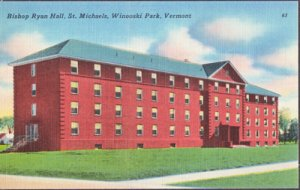 Winooski Park VT - Bishop Ryan Hall at St. Michaels College, 1930/40s