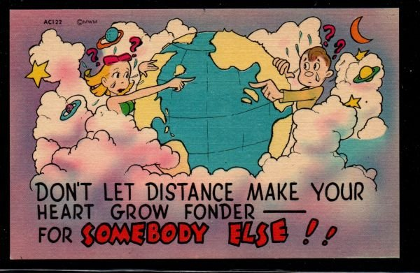 Color PC Don't Let Distance Make Your Heart Grow Fonder Unused