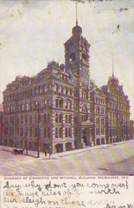 Wisconsin Milwaukee Chamber Of Commerce And Mitchell Buiolding 1910