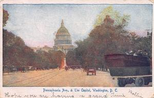 Pennsylvania Ave. & the Capitol, Washington, D.C., early postcard, used in 1906