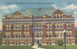 BLOOMSBURG, Pennsylvania, 1930-40s; Science Hall, Bloomsburg State Teachers C...
