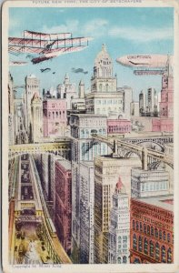 Future New York City of Skyscrapers Airship Airplane Moses King Postcard G96