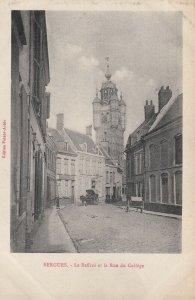 BERGUES, France, 1900-10s ; Le Beffroi et la Rue du College