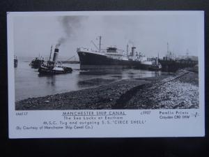 Shipping S.S. Circe Shell MANCHESTER SHIP CANAL Eastham Sea Locks RP Postcard