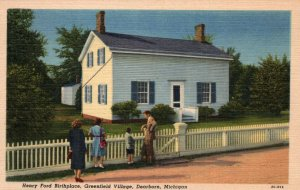 Henry Ford Birthplace,Greenfiled Village,Dearborn,MI