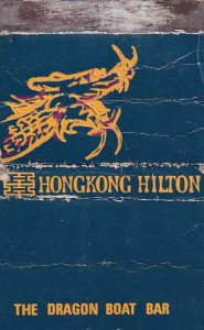 Hilton Hotel Dragon Boat Bar Hong Kong Advertising Matchbox Cover