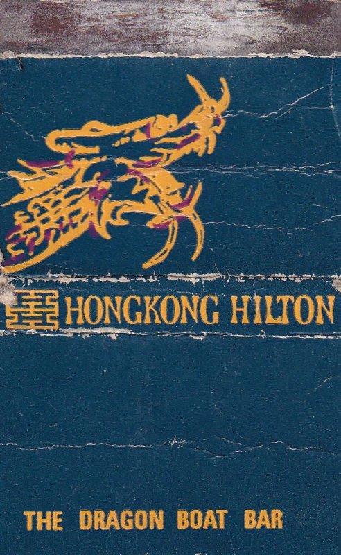 Hilton Hotel Dragon Boat Bar Hong Kong Advertising Matchbox Cover
