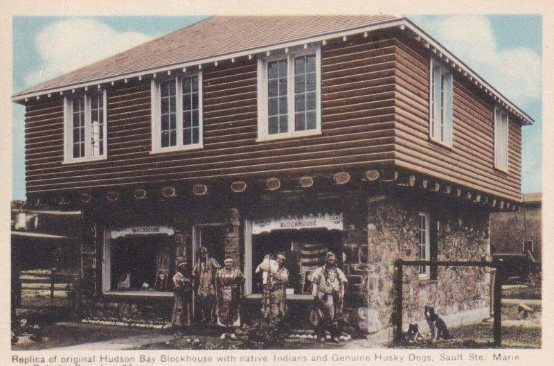 SAULT STE. MARIE, Ontario, Canada, 1910-1930s; Replica Of Original Hudson Bay...