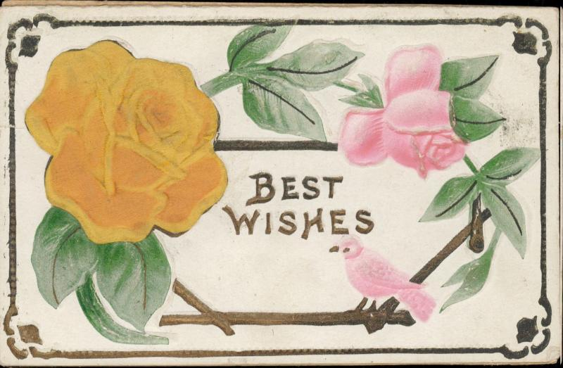 Best Wishes greeting postcard flowers roses bird  heavy embossed