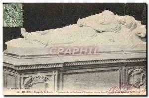 Old Postcard Dreux Chapelle St Louis Tomb of the Duchess & # 39Alencon dead i...