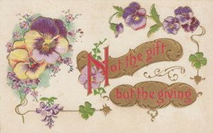 Embossed, Not the gift but the giving, Pansies, 1900-10s