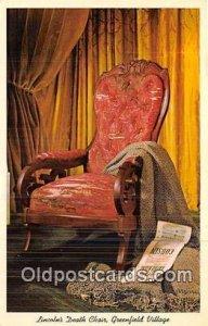 Lincoln's Death Chair Dearborn, Michigan Unused