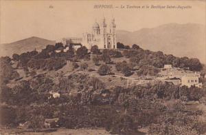 Algeria Hippone Le Tombeau et la Basilique Saint Augustin