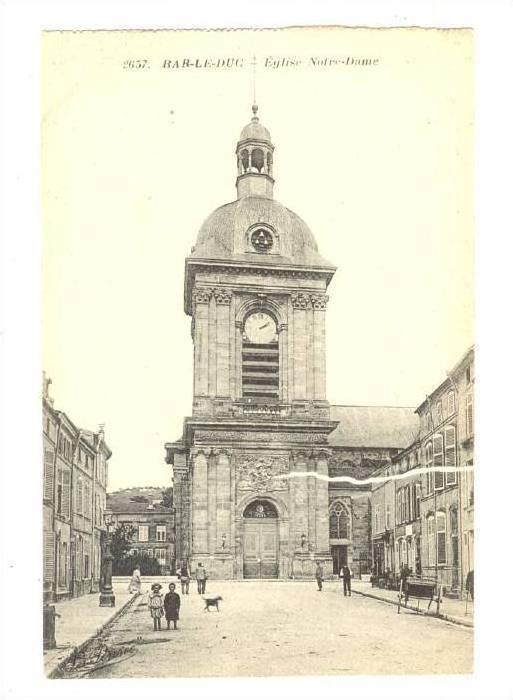 Eglise Notre-Dame, Bar-Le-Duc (Meuse), France, 1900-1910s