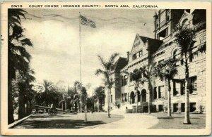 Santa Ana, California Postcard ORANGE COUNTY COURT HOUSE Building View 1948