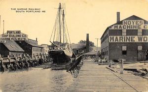 South Portland ME The Marine Railway Noyes Machine Sailing Ship, Postcard