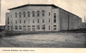 Coliseum Building, Des Moines, Iowa, Early Postcard, Unused