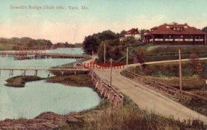 SEWALL'S BRIDGE (BUILT 1761) YORK, ME 1910
