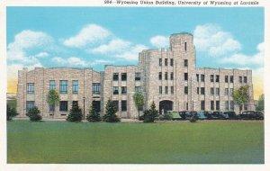 LARAMIE, Wyoming, 1930-40s ; Union Bldg , University of Wyoming