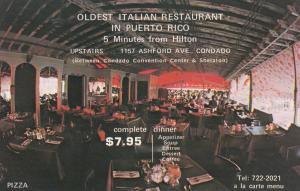 SAN JUAN, Puerto Rico, 50-60s ; Condado, Italian Restaurant