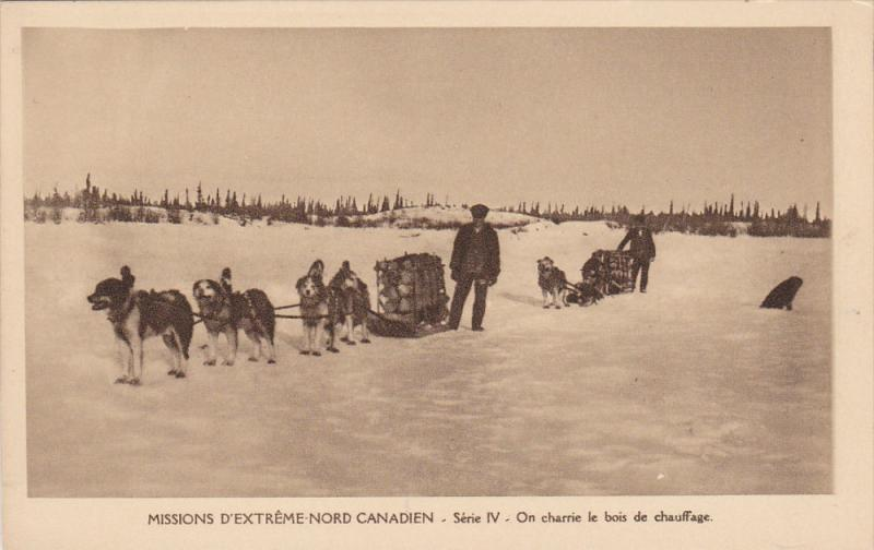 Missions D´Extreme-Nord Canadien - Serie IV - On charrie le bois de chauffag...