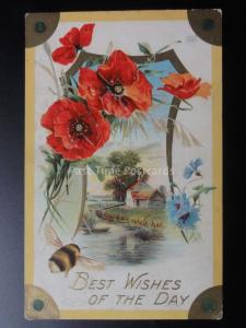 Embossed Poppy Postcard: Best Wishes of the Day - Old Postcard