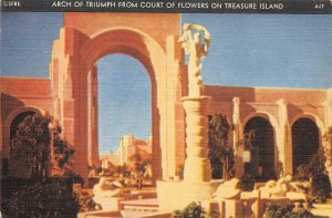 Arch of Triumph From Court of Flowers San Francisco 1939 GGIE Vintage Postcard