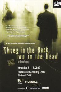 Three In The Back Two In The Head by Jason Sherman Roundhouse Community Centr...