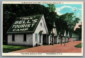 Postcard Texarkana TX c1931 Bells Tourist Camp Highway 71 Home Away From Home