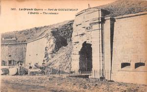 France La Grande Guerre, Fort de Douaumont, The Entrance  La Grande Guerre, F...