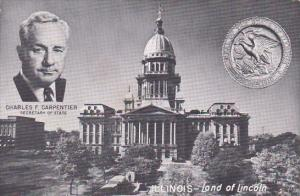 Illinois Land Of Lincoln Charles F Carpentier Secetary Of State