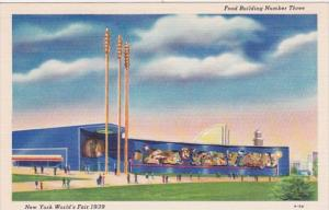 New York World's Fair 1939 The Food Building Number Three