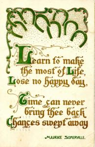 Words of Wit and Wisdom: Learn to make the most of life…