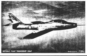 Military U S Air Force Republic F-84F Thunderjet