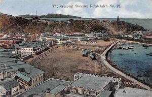 Yemen The crescent Steamer Point - Aden No. 22 Boats