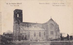 France Doulieu La Guerre 1914-17 L'Eglise en ruines