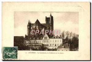 Old Postcard Auxerre The Cathedral and the Prefecture Quays