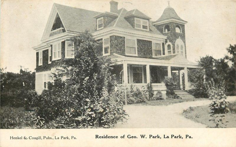 La Park Paradise Pennsylvania~George W Park Home~Park Seed