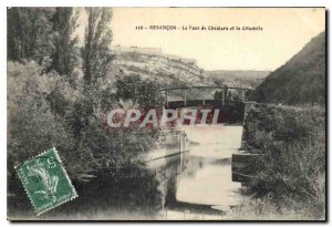 Postcard Besancon Old Bridge Chamars and the Citadel