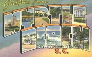 Myrtle Beach, SC USA Large Letter Town Vintage Postcard Old Post Card Antique...