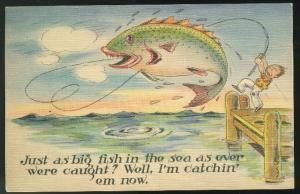 Fishing Humor Comic Big Fish in the Sea I'm Catchin em now Vntg Linen Postcard