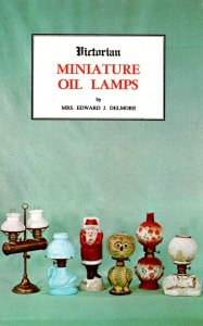 Advertising Victorian Miniature Oil Lamps By Mrs Edward J Delmore