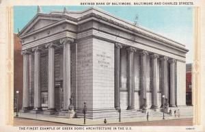 Savings Bank of Baltimore , Baltimore & Charles Streets , BALTIMORE , Marylan...