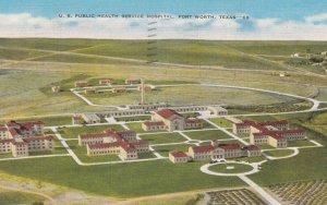 FORT WORTH , Texas , 1930-40s ; U.S. Public Health Service Hospital
