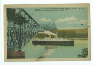 Postcard 1949 An Ocean-Liner Clearing The Quebec Bridge VPCO1.